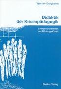 Burgheim, Werner: Didaktik der Krisenpädagogik