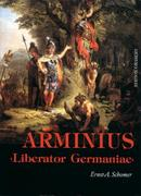 Schomer, Ernst A: Arminius