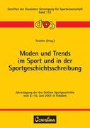 Moden und Trends im Sport und in der Sportgesch...