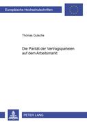 Gutsche, Thomas: Die Parität der Vertragspartei...