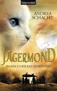eBook: Jägermond 01 - Im Reich der Katzenkönigin