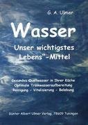 Günter Albert Ulmer: Wasser
