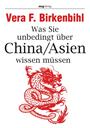 eBook: Was Sie unbedingt über China/ Asien wissen müssen