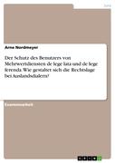 Arne Nordmeyer: Der Schutz des Benutzers von Me...