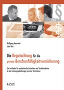 Wolfgang Hausotter;Jutta Eich: Die Begutachtung...