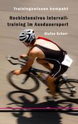 eBook: Hochintensives Intervalltraining im Ausdauersport