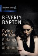 eBook: Dying for You - Gefangen im Albtraum