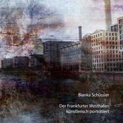 eBook: Der Frankfurter Westhafen künstlerisch porträtiert