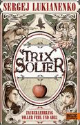eBook: Trix Solier, Zauberlehrling voller Fehl und Adel