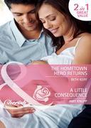Kery, Beth;Knupp, Amy: Hometown Hero Returns A Little Consequence: The Hometown Hero Returns A Little Consequence (Mills Boon Cherish)