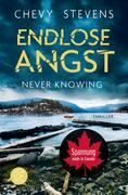 eBook: Never Knowing - Endlose Angst