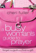 eBook: Busy Woman's Guide to Prayer