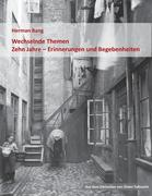 eBook: Wechselnde Themen / Zehn Jahre - Erinnerungen und Begebenheiten