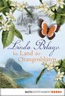 Linda Belago: Im Land der Orangenblüten