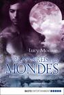 Lucy Monroe: Im Bannkreis des Mondes