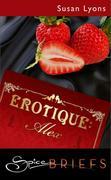 eBook:  Erotique: Alex (Mills & Boon Spice Briefs)