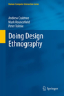 Crabtree, Andrew;Rouncefield,  Mark;Tolmie, Peter: Doing Design Ethnography