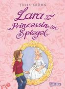 eBook:  Lara auf Zeitreise, Band 1: Lara und die Prinzessin im Spiegel