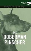 eBook: Doberman Pinscher - A Complete Anthology of the Dog -