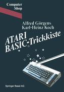 GÖRGENS;Koch: ATARI BASIC-Trickkiste