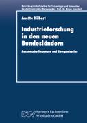 Hilbert, Anette: Industrieforschung in den neue...