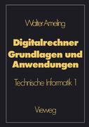 Ameling, Walter: Digitalrechner - Grundlagen un...