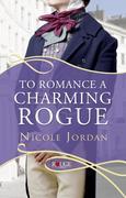 eBook:  To Romance a Charming Rogue: A Rouge Regency Romance