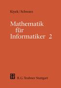 Schwarz, Friedrich: Mathematik für Informatiker