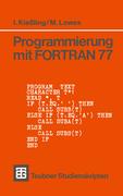 Lowes, Martin: Programmierung mit FORTRAN 77
