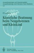 Lemburg, P: Künstliche Beatmung beim Neugeboren...