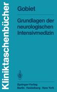 Gobiet, W: Grundlagen der neurologischen Intens...