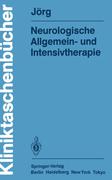 Jörg, Johannes: Neurologische Allgemein- und In...