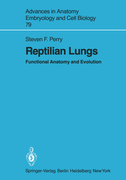 Perry, Steven F.: Reptilian Lungs