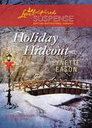 eBook: Holiday Hideout (Mills & Boon Love Inspired Suspense) (Rose Mountain Refuge - Book 2)