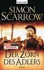 Simon Scarrow: Der Zorn des Adlers