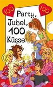 eBook: Party, Jubel, 100 Küsse