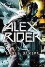Anthony Horowitz: Alex Rider 4: Eagle Strike