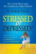 eBook: Is Your Teen Stressed or Depressed?