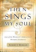 eBook: Then Sings My Soul