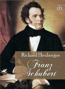 Heuberger, Richard: Franz Schubert