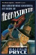 eBook: The Unbearable Lightness of Being in Aberystwyth
