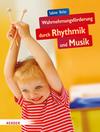 Hirler,  Sabine: Wahrnehmungsförderung durch Rhythmik und Musik