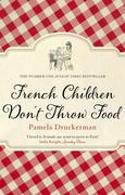 eBook: French Children Don't Throw Food