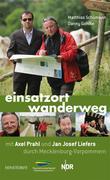 eBook: Einsatzort Wanderweg  mit Axel Prahl und Jan Josef Liefers durch Mecklenburg-Vorpommern