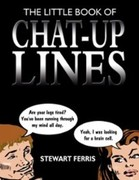 Stewart Ferris: Little Book Of Chat Up Lines