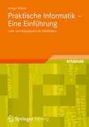 Büchel, Gregor: Praktische Informatik - Eine Ei...
