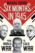 eBook: Six Months in 1945