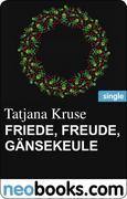 eBook: Friede, Freude, Gänsekeule (neobooks Single)