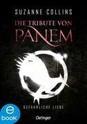 eBook: Die Tribute von Panem 2. Gefährliche Liebe