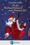eBook: Als der Weihnachtsmann vom Himmel fiel
